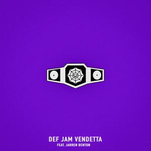 Def Jam Vendetta (feat. Jarren Benton)