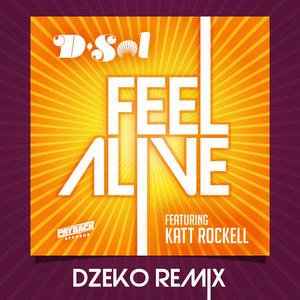 Feel Alive (feat. Katt Rockell) [Dzeko Remix]