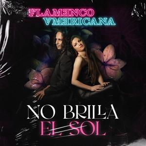No brilla el sol (Ain't No Sunshine) (Flamenco Americana)