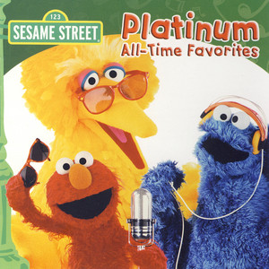 Sesame Street: Platinum All-Time Favorites album