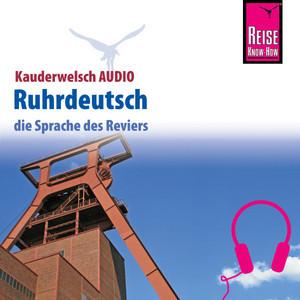 Reise Know-How Kauderwelsch AUDIO Ruhrdeutsch
