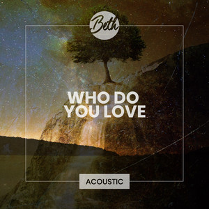 Who Do You Love (Acoustic)
