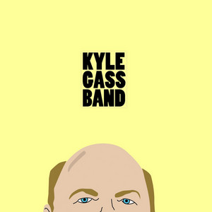 Kyle Gass Band - Kyle Gass Band
