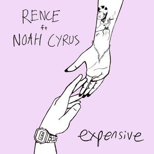 Expensive (feat. Noah Cyrus)