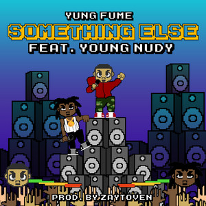 Something Else (feat. Young Nudy)