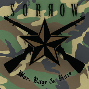 War, Rage and Hate album