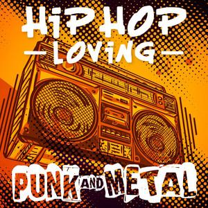 Hip Hop-Loving Punk and Metal
