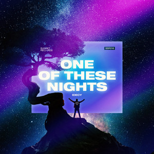 One Of These Nights by IDECY