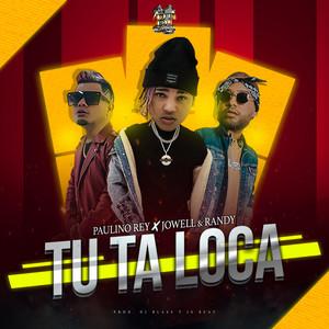 Tu Ta Loca