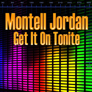 Get It On Tonite (Re-Recorded / Remastered)