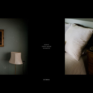 Saints / Guest Room (Acoustic)