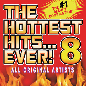 The Hottest Hits Ever 8