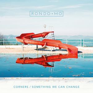 Corners / Something We Can Change