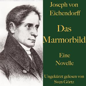 Joseph von Eichendorff: Das Marmorbild (Eine Novelle. Ungekürzt gelesen.) Audiobook