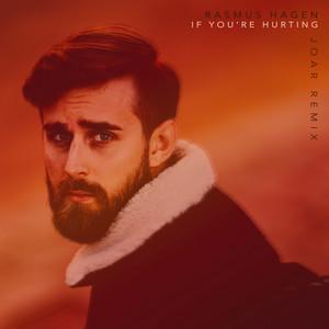 If You're Hurting (JOAR Remix)