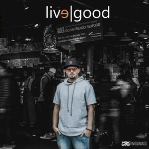 Live Good (Re-Release)