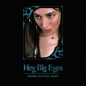 Hey Big Eyes (George Clanton Remix)