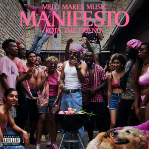 Manifesto (with Kota the Friend) [Remix]