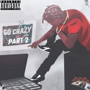 Go Crazy Pt. II album