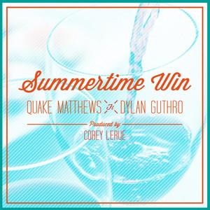 Summertime Win (feat. Dylan Guthro)