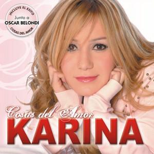 Cosas del Amor - Karina