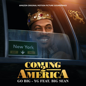 Go Big (From The Amazon Original Motion Picture Soundtrack Coming 2 America)