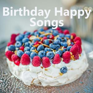 Birthday Happy Songs