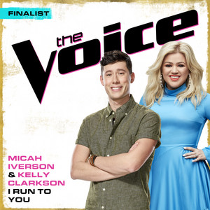 I Run To You (The Voice Performance)
