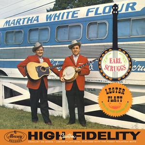 Lester Flatt & Earl Scruggs With The Foggy Mountain Boys album