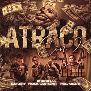Atraco Con 2 (Remix)