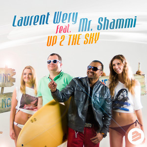 Laurent Wery feat. Mr Shammi - Up 2 the sky
