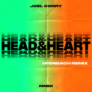 Head & Heart (feat. MNEK) [Ofenbach Remix]