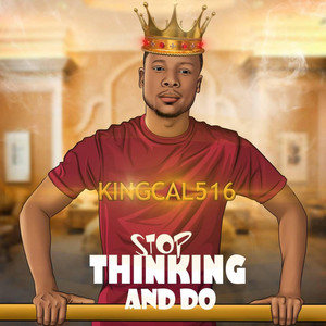 Stop Thinking and Do album