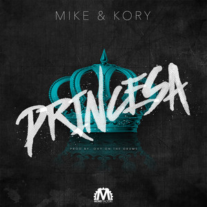 Princesa by Mike y Kory