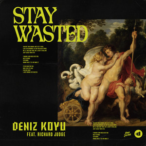 Stay Wasted (feat. Richard Judge)