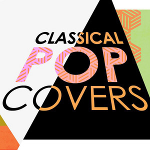 Classical Pop Covers