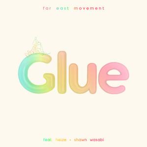 Glue (feat. Heize & Shawn Wasabi)
