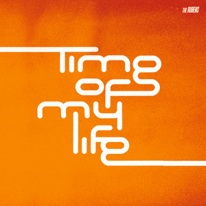 Time Of My Life cover art