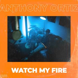 Watch My Fire