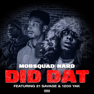 Did Dat (feat. 21 Savage)