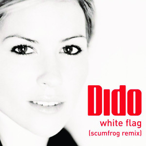 White Flag (The Scumfrog Remix)