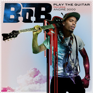 Play the Guitar (feat. André 3000)