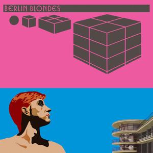 Berlin Blondes (Expanded) album