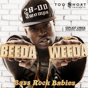 Too $hort Presents: Bass Rock Babies (Deluxe Edition)