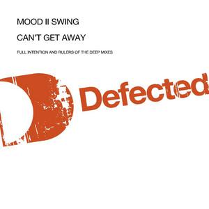 Mood Ii Swing – Cant Get Away (Acapella)