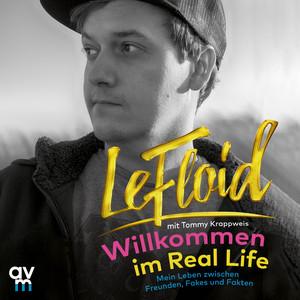 Willkommen im Real Life (Mein Leben zwischen Freunden, Fakes und Fakten) Audiobook