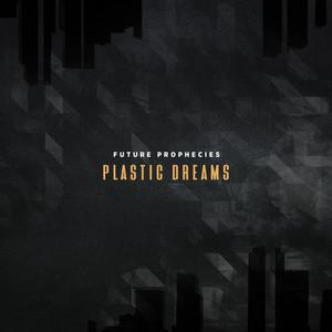 Plastic Dreams (2003-2005)
