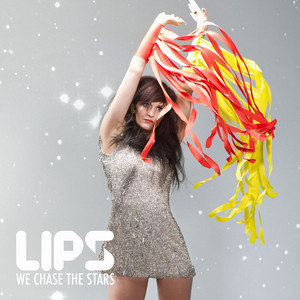 LIPS - We chase the stars