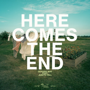 Here Comes the End (feat. Judith Hill) by Gerard Way, Judith Hill
