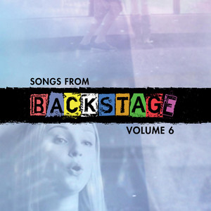 Songs from Backstage, Vol. 6